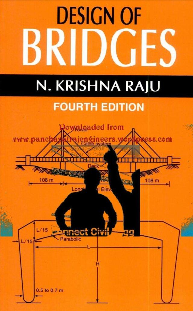 Design of Bridges by N Krishna Raju – Panchayati Raj Engineers
